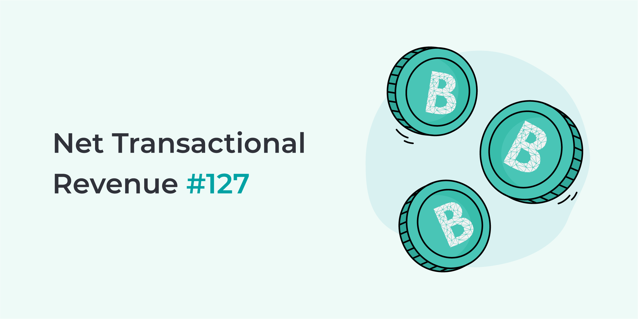 Bankera paid the 127th net transactional revenue