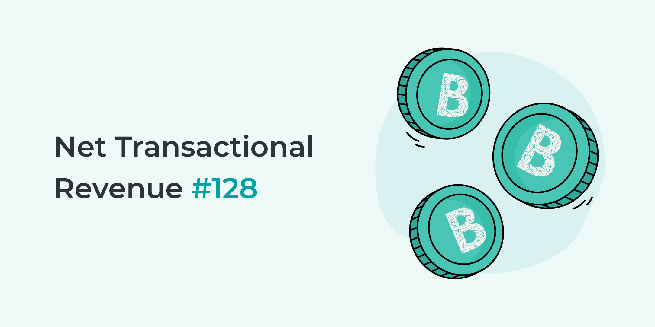 Bankera paid the 128th net transactional revenue