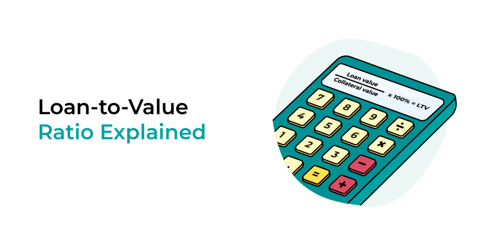 Loan-to-value ratio explained