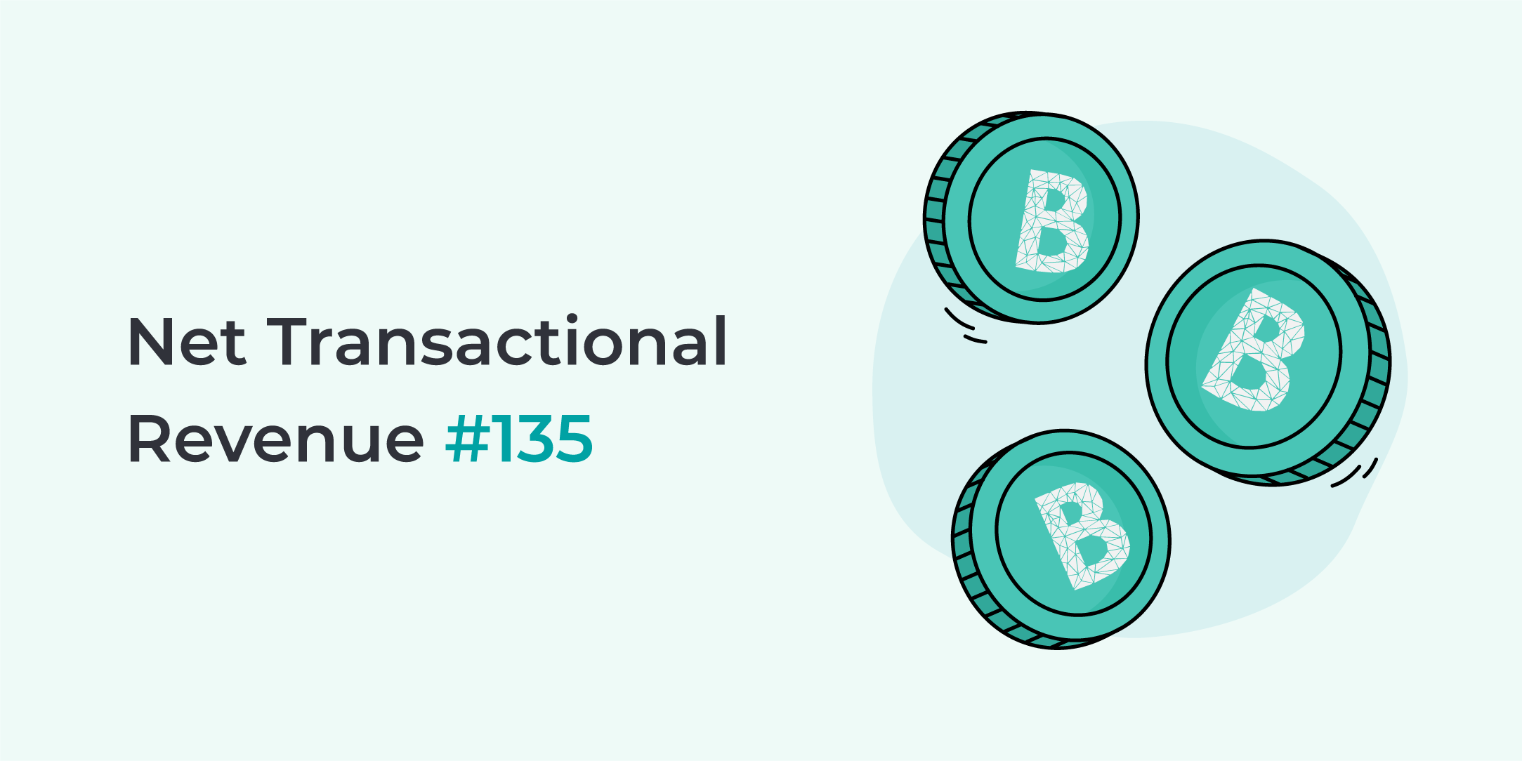 Bankera paid the 135th net transactional revenue
