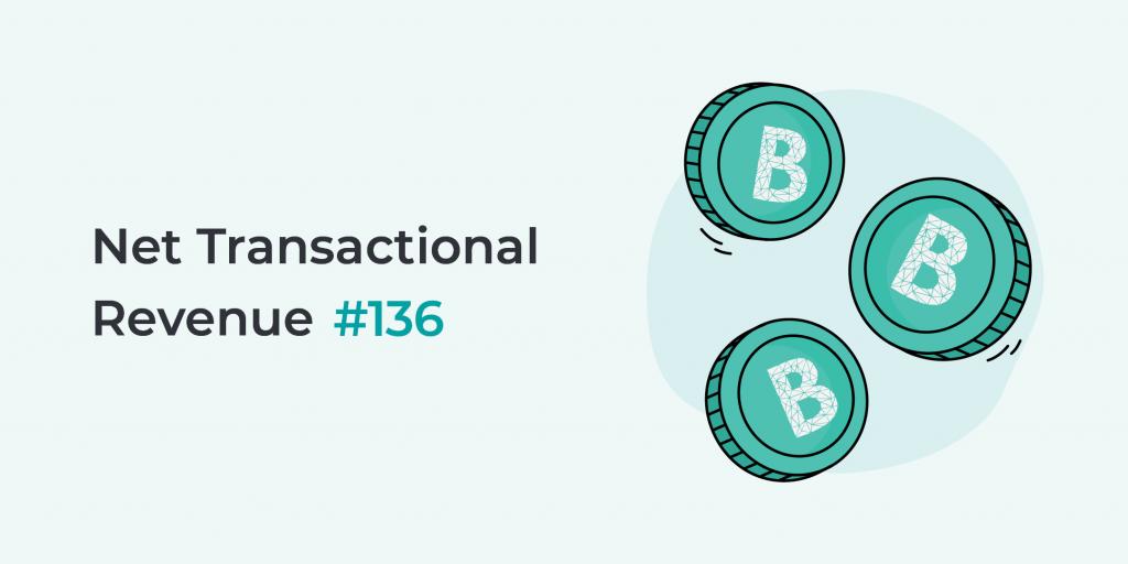 Net Transactional Revenue number 136